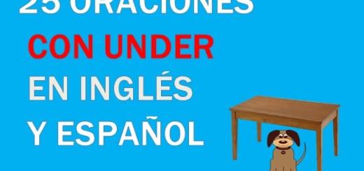 Oraciones Con Under En Inglés