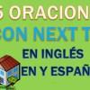 25 Oraciones En Inglés Con Next to | Ejemplos de Next to en Inglés