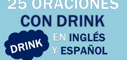 Oraciones Con Drink En Inglés