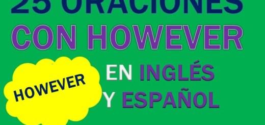 Oraciones Con However En Inglés