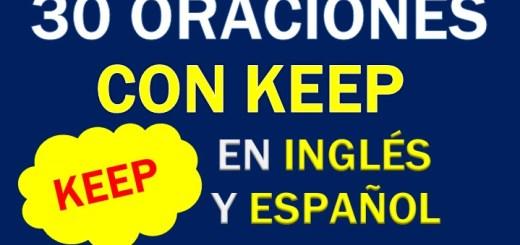 Oraciones Con Keep En Inglés