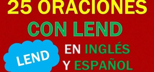Oraciones Con Lend En Inglés