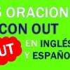 20 Oraciones Con Out En Inglés y Español ✔ Geniales Frases Con Out 🥇