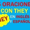 25 Oraciones Con They En Inglés ✔ Frases Con They🥇