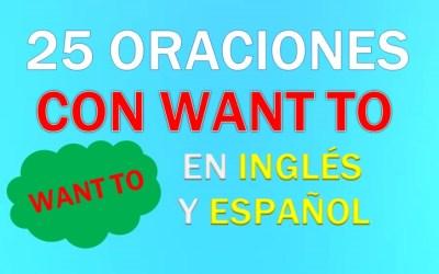 Oraciones Con Want to En Inglés
