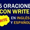 💎 25 Oraciones En Inglés Con Write 👉Frases Con Write⚡