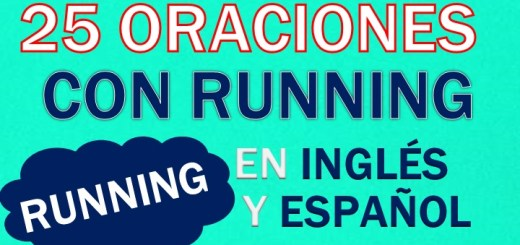 Oraciones En inglés Con Running