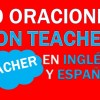 30 Oraciones Con Teacher En Inglés ✔ Geniales Frases Con Teacher ⚡