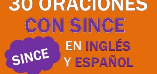 Oraciones Con Since En Inglés