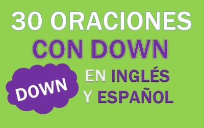 Oraciones Con Down En Inglés