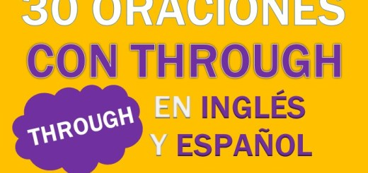 Oraciones Con Through En Inglés