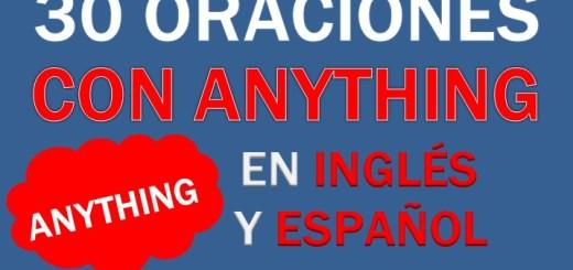Oraciones Con Anything En Inglés