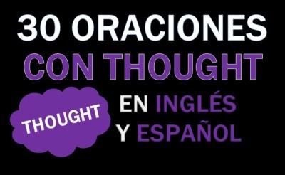 Oraciones Con Thought En Inglés