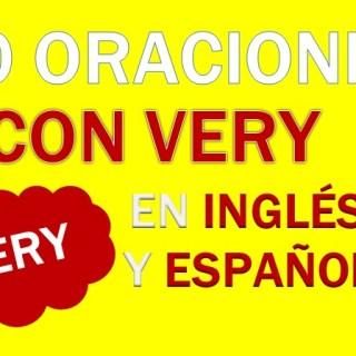 Oraciones Con Very En Inglés