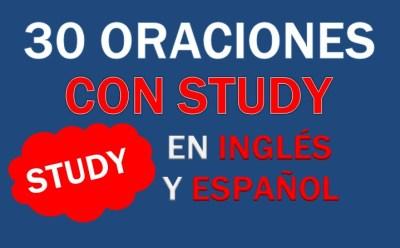 Oraciones Con Study En Inglés