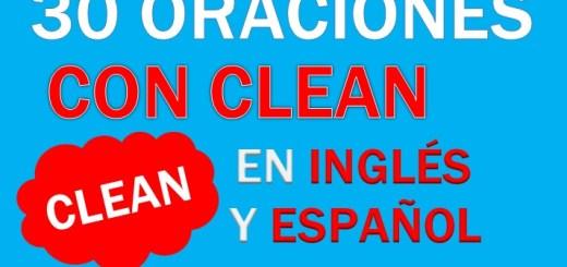 Oraciones Con El Verbo Clean