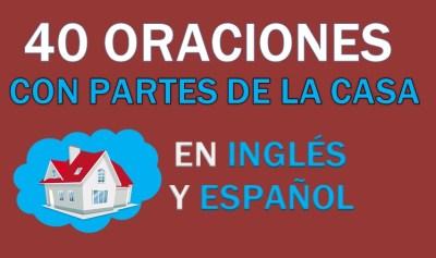 Oraciones Con Partes De La Casa En Inglés