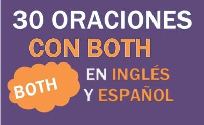 Oraciones Con Both En Inglés