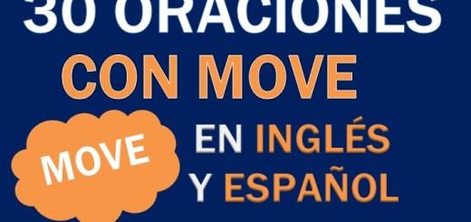 Oraciones Con Move En Inglés
