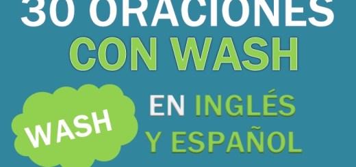 Oraciones En Inglés Con Wash