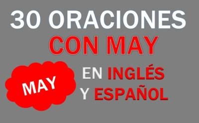 Oraciones Con May En Inglés