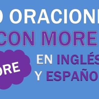 Oraciones Con More En Inglés