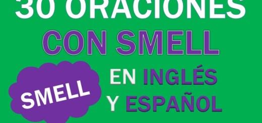 Oraciones Con Smell En Inglés