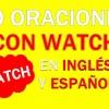 30 Oraciones Con Watch En Inglés | Frases Con Watch