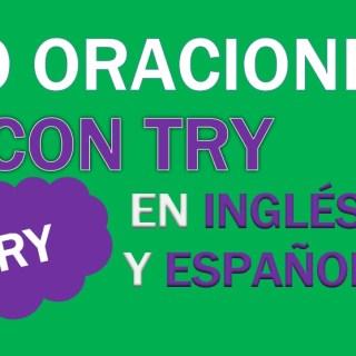 Oraciones Con Try En Inglés