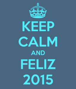 keep-calm-and-feliz-2015