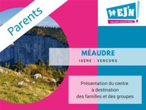 Présentation du centre de Méaudre à destination des parents