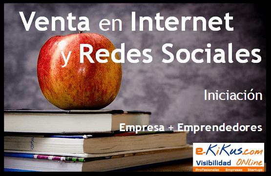 Curso Venta en Internet y Redes Sociales para Empresa y Emprendedor