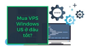 Bán vps windows US SLL