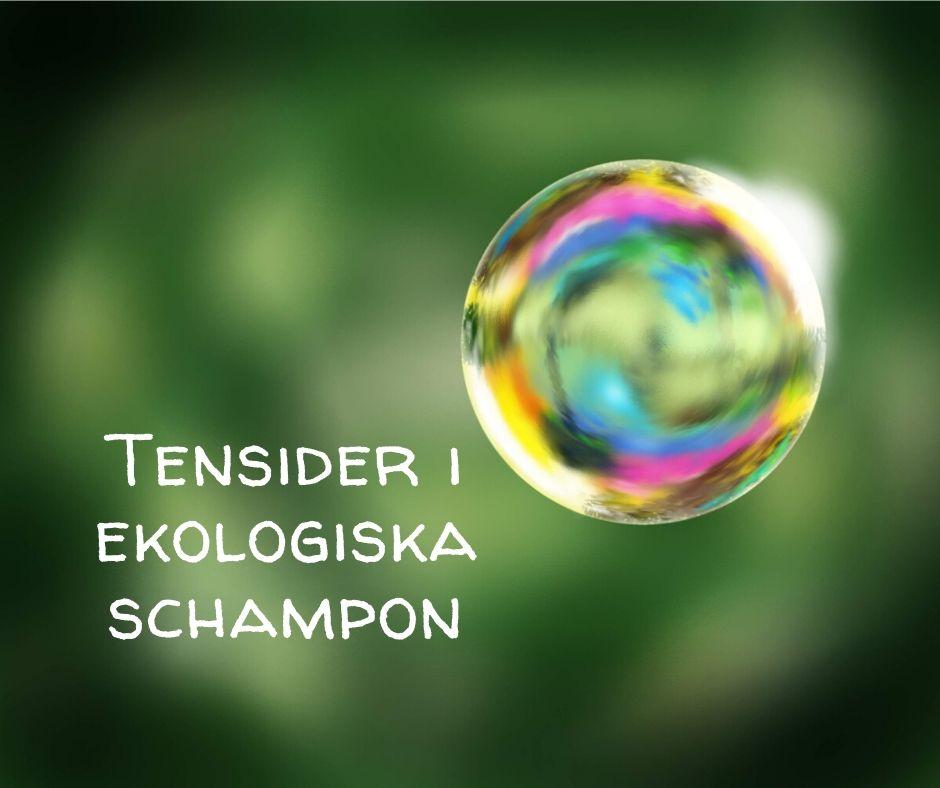Tensider i ekologiska schampon