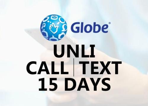 globe unli call and text for 15 days