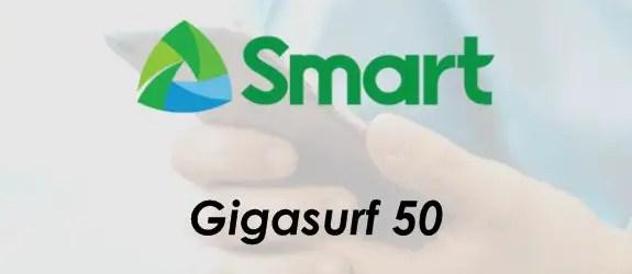 Smart GIGASURF 50 / GIGA 50 Promo Details 2019. Smart GIGA SURF 50 / GIGA50 - 1GB mobile data + 1GB/Day streaming for 50 pesos..