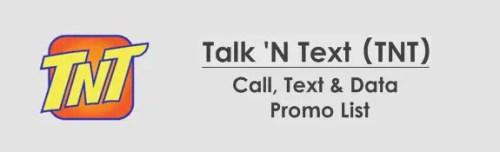 Talk 'N Text (TNT) Unli Call, Text, Data, Combo Promo List 2019. Talk 'N Text (TNT) offers call, text & data promos in 2019.