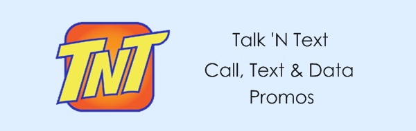 Talk 'N Text | TNT Promo Offers 2020: Talk 'N Text (TNT) Unli Call, Text, Data & Combo Promos 2020.