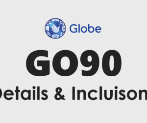 Globe Go90 Promo Details: How to register Go90 Globe promo, extend check status...