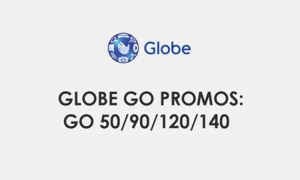 Go Promos: Globe Go50, Go90, Go120, Go140