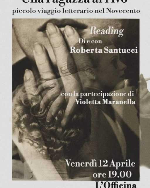 """A Teramo il reading """"Una ragazza arrivò…"""" con Roberta Santucci"""