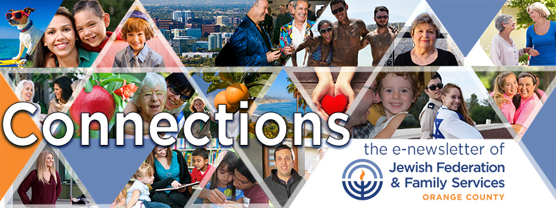 Connections - the e-newsletter of Jewish Federatin & Family Services