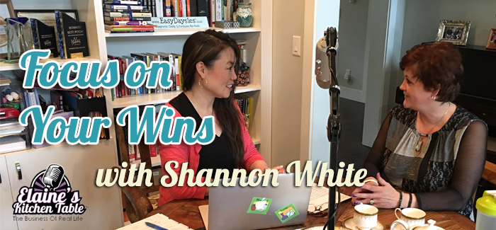 Episode 073 – Focus on Your Wins with Shannon White