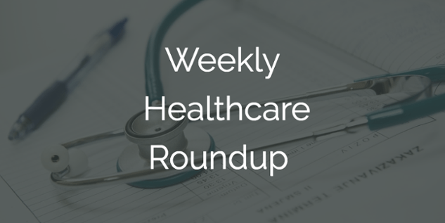 Weekly Healthcare Roundup: July 17-23