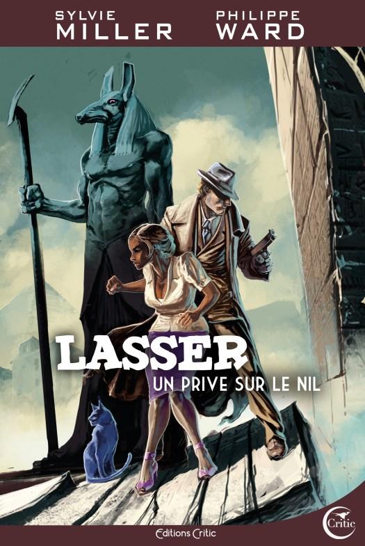 Lasser, détective des dieux, Tome 1 : Un privé sur le Nil