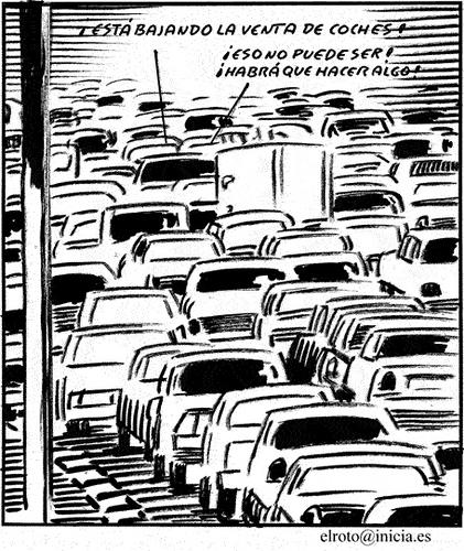 """esta bajando la venta de coches chiste de el roto - """"¡Otro trabajo es posible!"""", por Koldo Aldai. Una reflexión sobre el actual modelo laboral"""