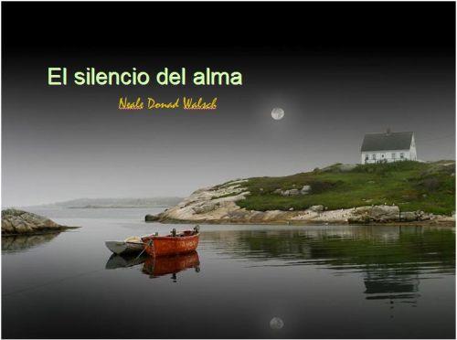 silencio1 - El silencio del Alma. Por Neale Donald Walsch