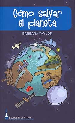 como salvar el planeta - 3 libros para que los más jovenes aprendan a cuidar del planeta