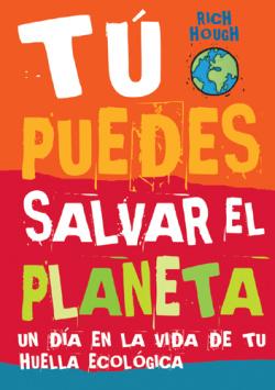 tu puedes salvar el planeta1 - tu puedes salvar el-planeta1