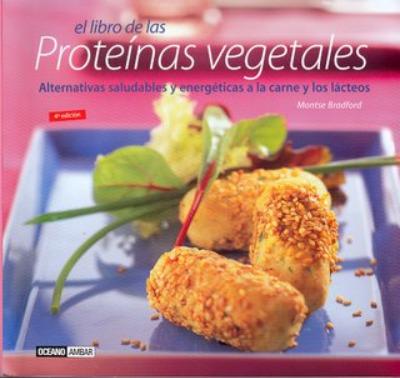 proteinas vegetales - Proteínas vegetales de Montse Bradford